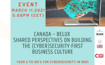 "11.03.2021: Digital event ""Canada – BeLux shared perspectives on building the (Cyber)security-first business culture"""